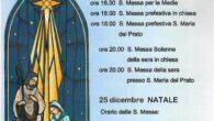 24 dicembre ore 15:00 S. Messa per le Elementariore 16:30 S. Messa per le Medieore 18:00 S. Messa prefestiva in chiesaore 18:00 S. Messa prefestiva S. Maria del Pratoore 20:00 […]